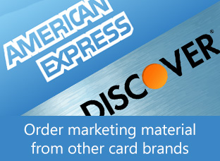 Order marketing material from other card brands - American Express, Discover