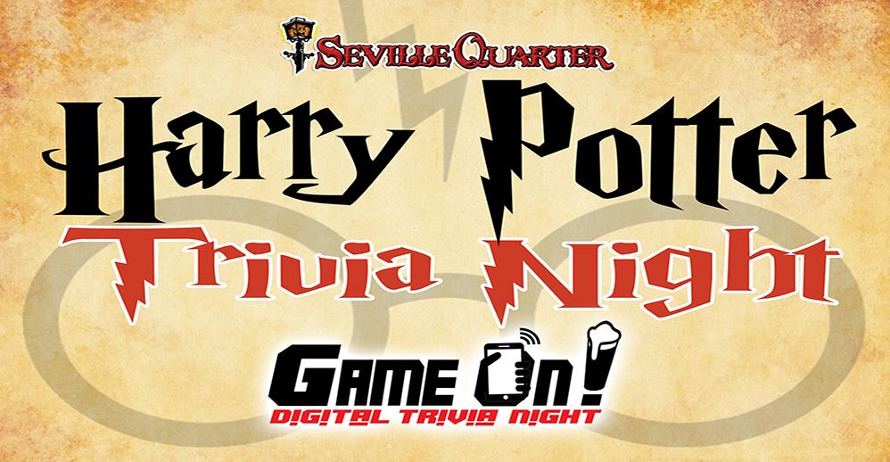 Seville Quarter Event Harry Potter Trivia Night