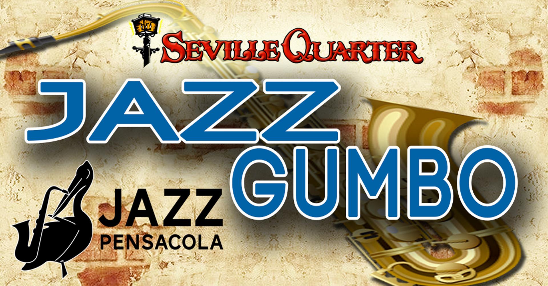 Seville Quarter Event Jazz gumbo