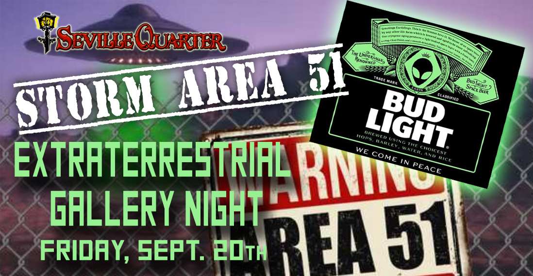Seville Quarter News Storm Area 51 Extraterrestrial Gallery Night