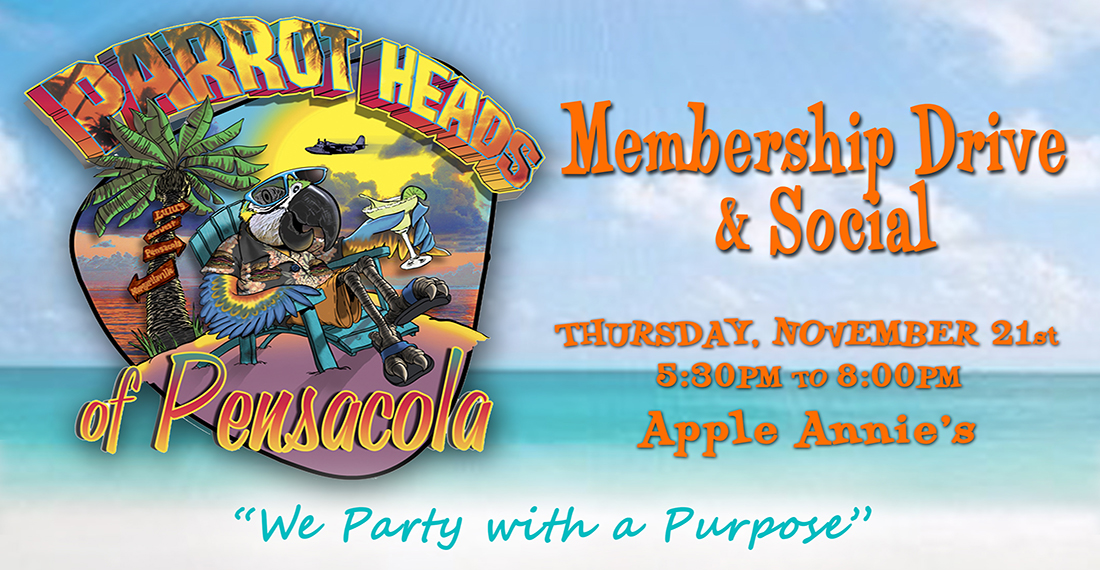 Parrot Heads of Pensacola Monthly Social & Membership Drive