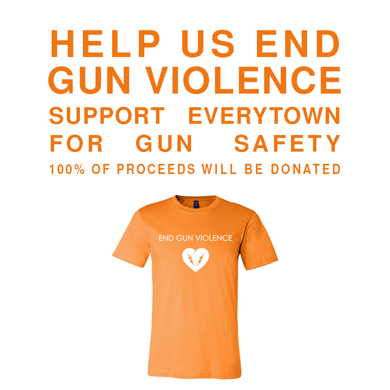 End Gun Violence T-Shirt Supporting Everytown for Gun Safety