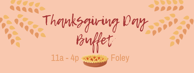 Thanksgiving Day Buffet at Wolf Bay (Foley)