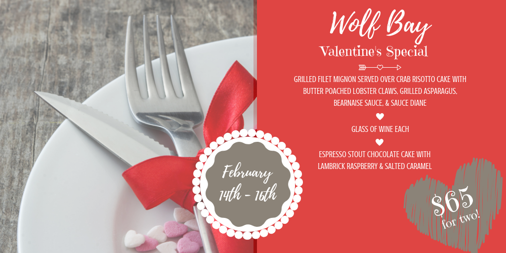 Celebrate your Valentine at Wolf Bay