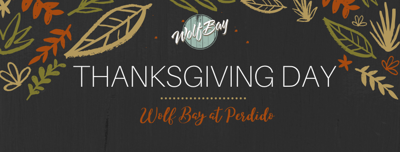 Thanksgiving at Wolf Bay (Perdido)