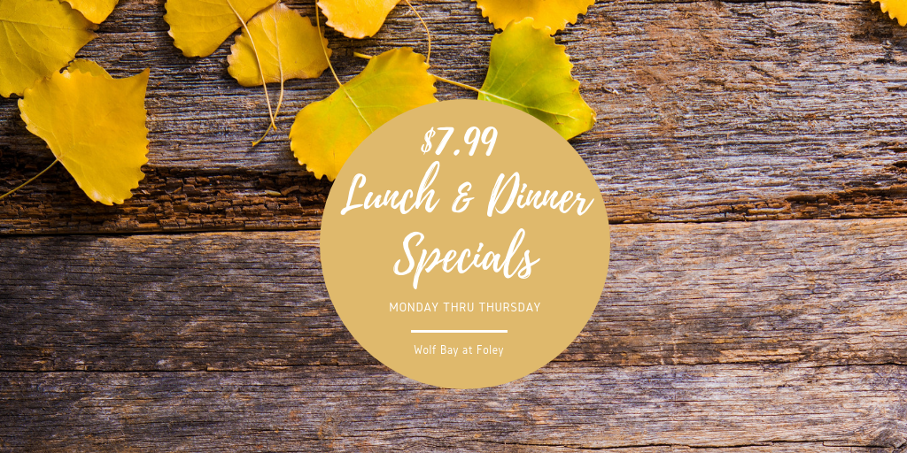 $7.99 Foley Lunch & Dinner Specials