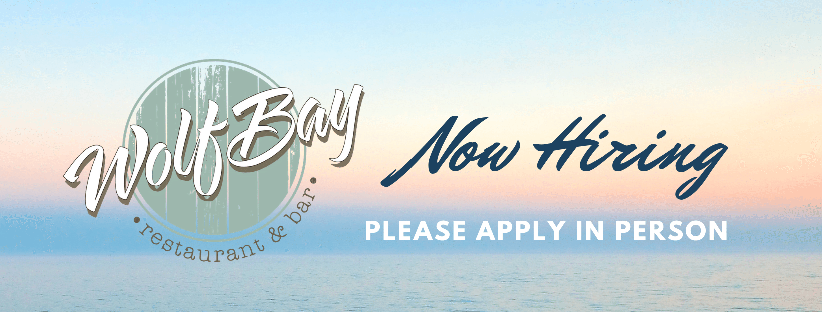 Hiring at ALL Wolf Bay Locations