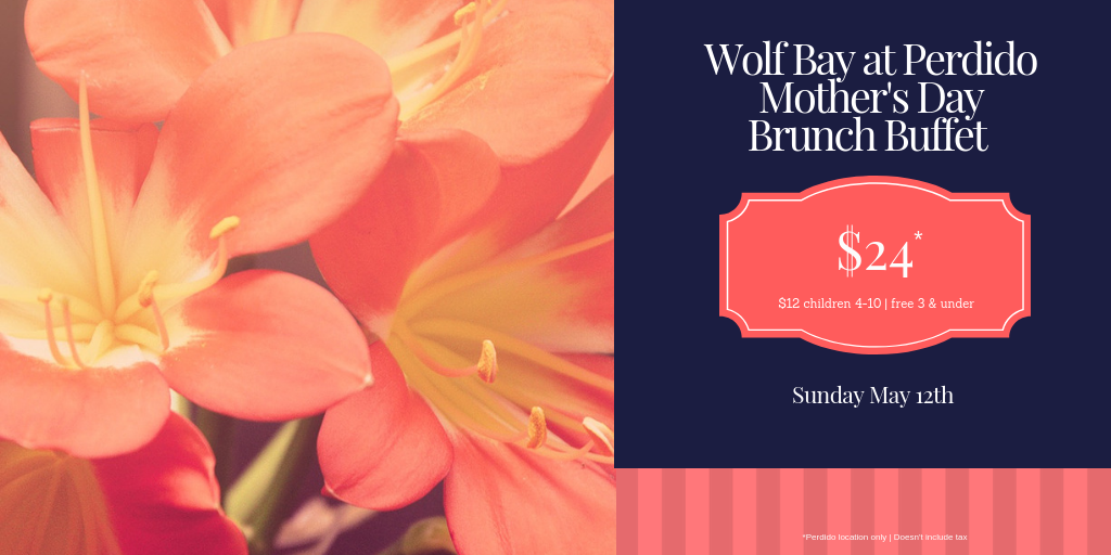 Mother's Day Breakfast Brunch at Wolf Bay Perdido