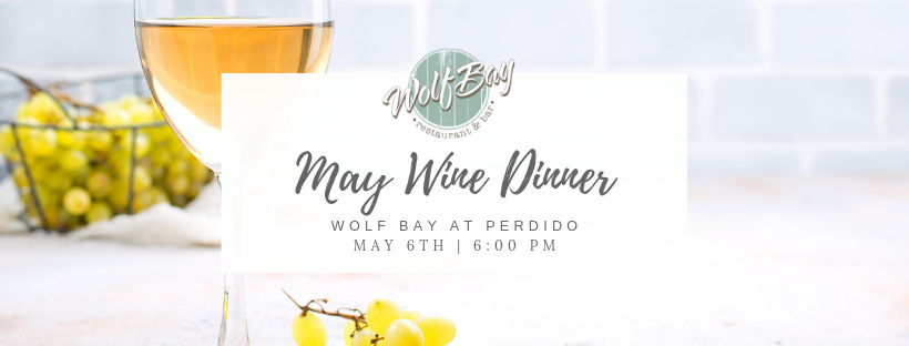 Wolf Bay Perdido May Wine Dinner Flyer