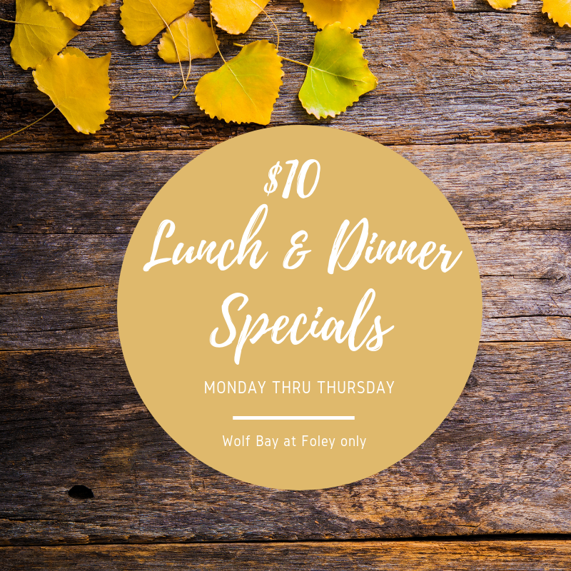 $10 Foley Lunch & Dinner Specials