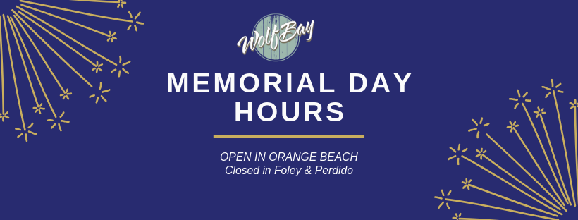 wolf bay memorial day hours