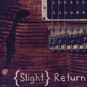 photo of Slight Return
