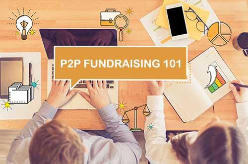p2p fundraising 101