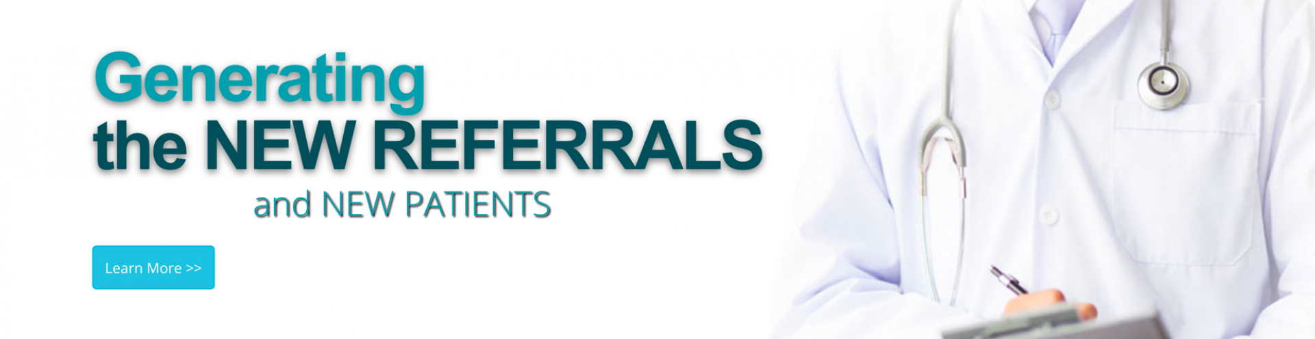 Text image: Generating the New Referrals and New Patients