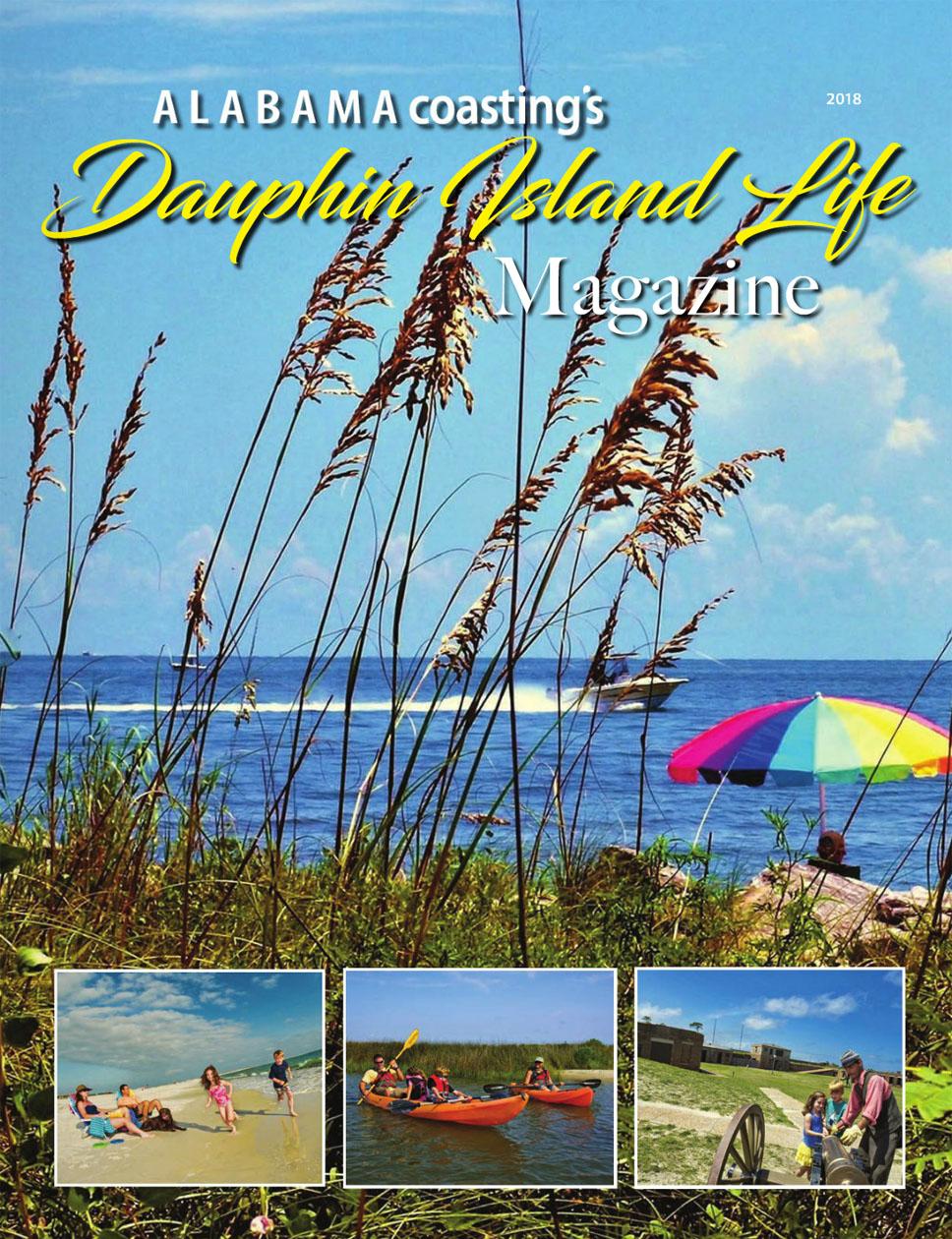 Alabama Coasting Magazine Dauphin Island Life 2018