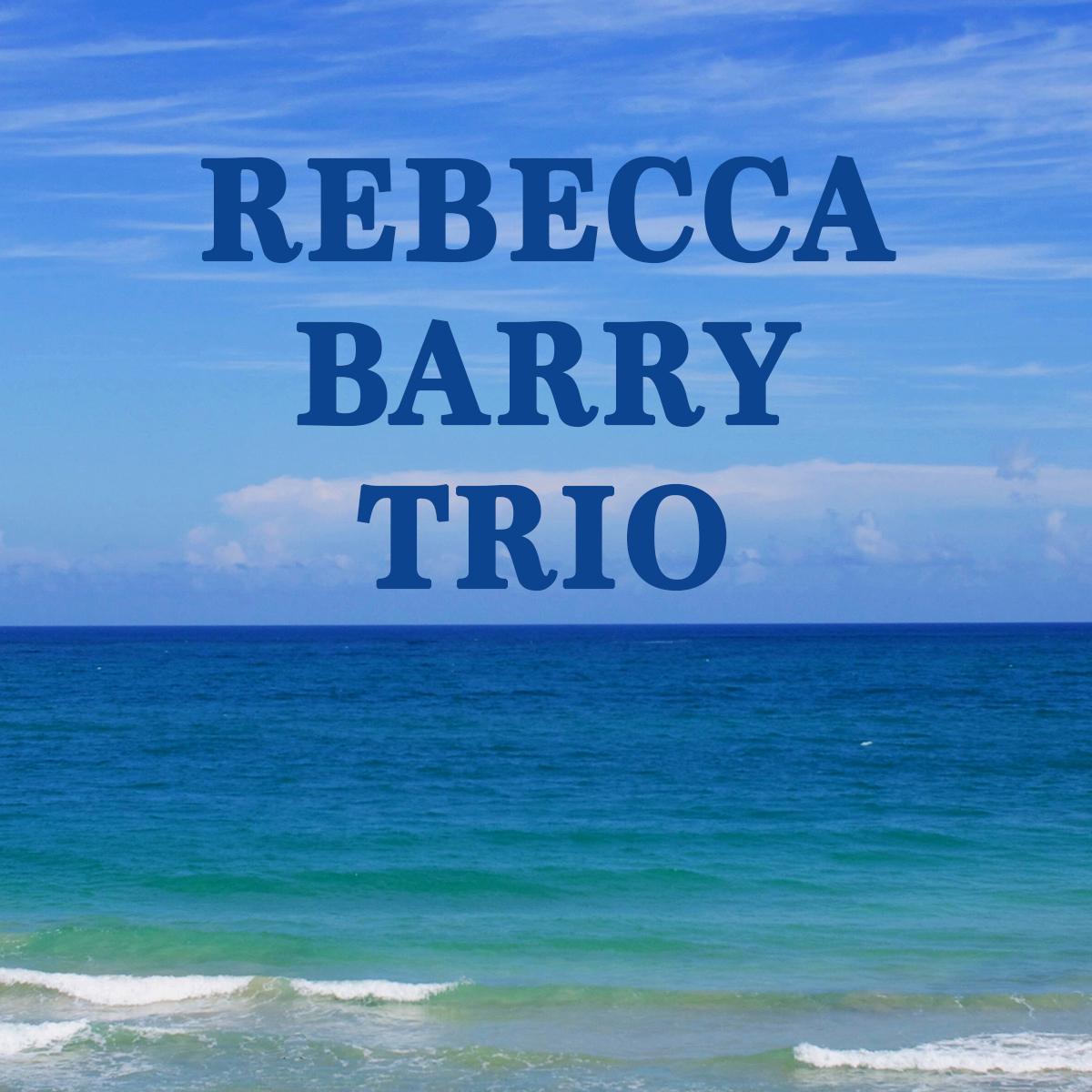 Rebecca Barry & Bust Trio