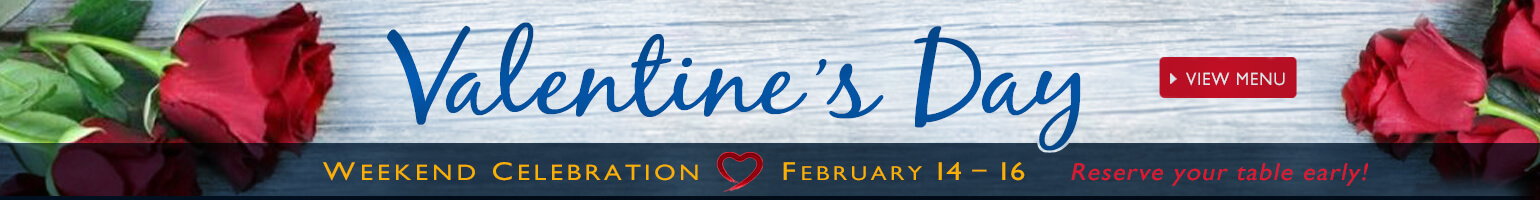 We're celebrating Valentine's Day all weekend long! Reserve your table now!