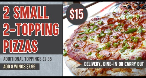 2 Small 2-Topping Pizza Special