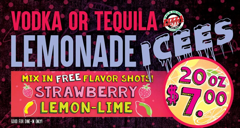 Vodka or Tequila lemonade Icees, 20 ounce